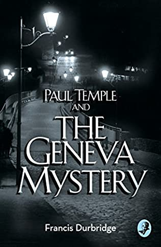 book cover of Paul Temple and the Geneva Mystery