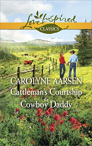 book cover of Cattleman\'s Courtship / Cowboy Daddy