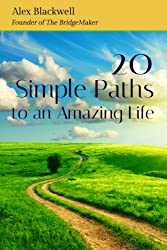 20 Simple Paths to an Amazing Life