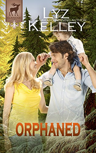 ORPHANED: Will she find her missing sister? (Elkridge Series) by [Kelley, Lyz]