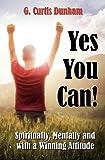 Yes You Can!, Gary Dunham, 1466388080