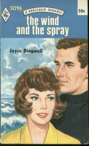The Wind and the Spray (A Harlequin Romance, 51296)