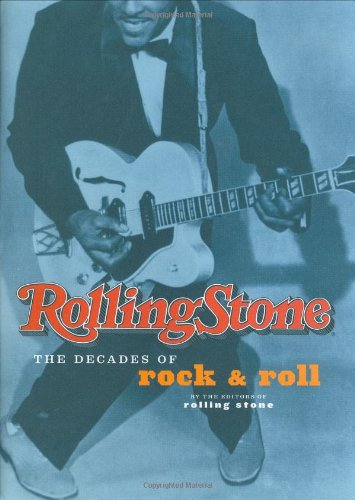 Download Rolling Stone: The Decades of Rock & Roll PDF