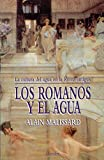 img - for Los romanos y el agua book / textbook / text book