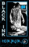 img - for Black Ink Horror Issue #6 (Volume 3) book / textbook / text book