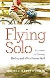 Flying Solo, Denise Hildreth-Jones, 0830756361
