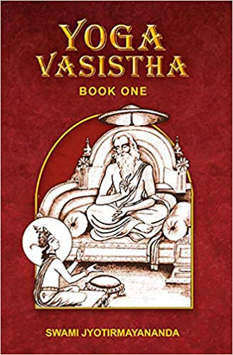 Yoga Vasistha - Book One: Swami Jyotirmayananda ...