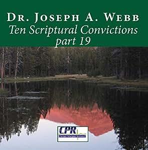 Ten Scriptural Convictions part 19