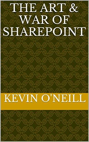 The Art & War of SharePoint