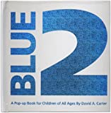Blue 2: A Pop-up Book for Children of All Ages (Classic Collectible Pop-Up)