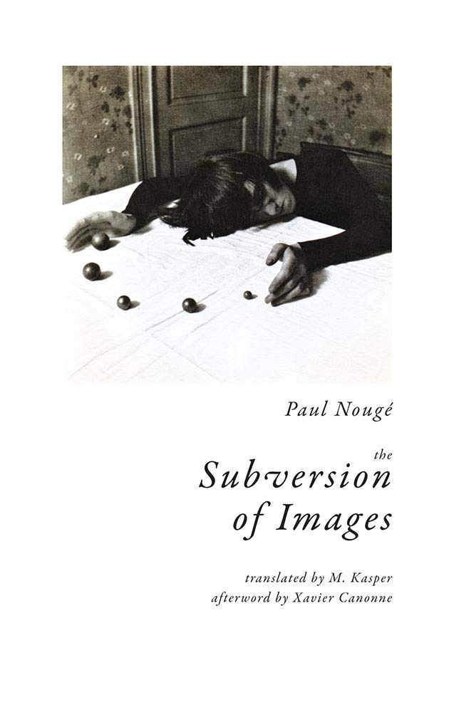 Amazon.com: The Subversion of Images: Notes Illustrated with ...