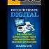Produtividade Digital: 25 Passos para Eliminar a Procrastinação, Criar Hábitos Produtivos e Alavancar seus Resultados