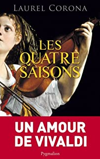 Les quatre saisons : roman, Corona, Laurel
