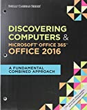 img - for Bundle: Shelly Cashman Series Discovering Computers & Microsoft Office 365 & Office 2016: A Fundamental Combined Approach, Loose-leaf Version + SAM ... MindTap Reader Multi-Term Printed Access Card book / textbook / text book