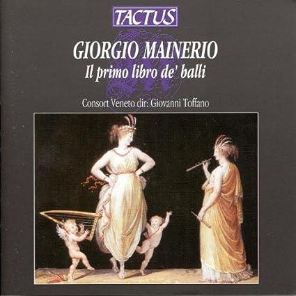 Il Primo Libro De Ba by GIORGIO MAINERIO (2013-08-05)