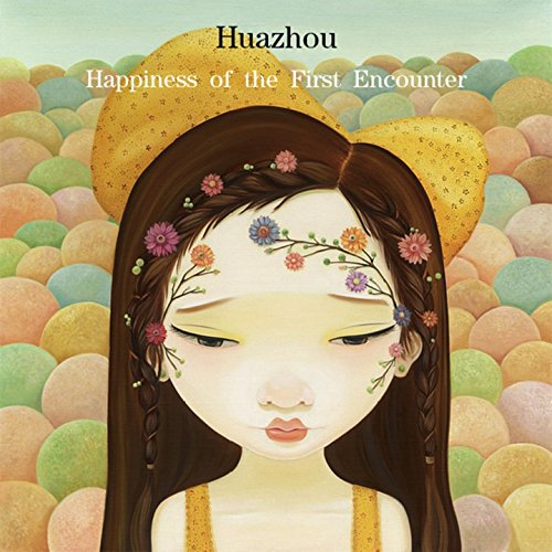 Huazhou-Happiness Of The First Encounter-CN-CD-FLAC-2015-CHS Download