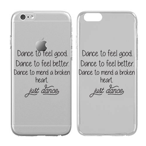 [Iphone Case Dance - Dance Quotes - Dance Gifts Soft Flexible Transparent Skin, Scratch Proof Protective Slim Case for iPhone] (Guy Dance Costumes)