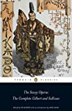 The Savoy Operas: The Complete Gilbert and Sullivan (Penguin Classics)