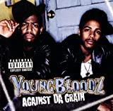 Against Da Grain - Dirty Version