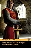 King Arthur and Knights Round Table, Pearson Education Staff, 1405855320