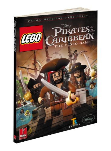 Download LEGO Pirates of The Caribbean: The Video Game: Prima Official Game Guide (Prima Official Game Guides) pdf epub