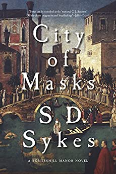 City of Masks: A Somershill Manor Novel by [Sykes, S. D.]