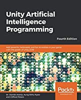 Unity Artificial Intelligence Programming, 4th Edition Front Cover