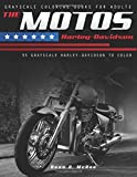 The Motos Harley: Harley Davidson Coloring Book (Motorcycle Lover Gifts) (Volume 2)