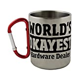 Stainless steel mug with carabiner handle with World's Okayest Hardware Dealer