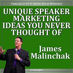 Unique Speaker Marketing Ideas You Never Thought of That Will Instantly Bring a Ton of Extra Money Speech