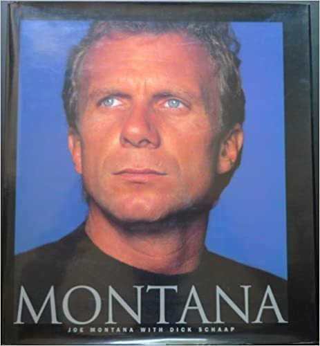 Montana by Montana, Joe, Schaap, Dick (1995)