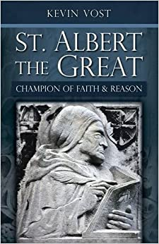 St. Albert the Great: Champion of Faith and Reason: Kevin Vost ... : st albert quilt shop - Adamdwight.com