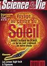 Science & Vie [n° 981, juillet 1999] Voyage au centre du Soleil par Science & Vie
