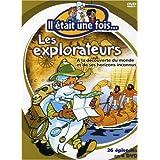 Il était une fois…Les explorateurs
