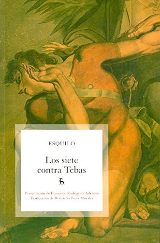 Download Los siete contra tebas / The Seven Against Thebes (Spanish Edition) pdf