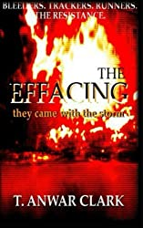 The Effacing: they came with the storm (Volume 1)