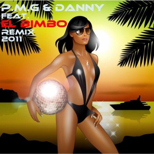 P.M.G & Danny Feat.El Bimbo Remix