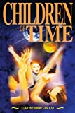 Children of Time, Catherine Lu, 0595267580