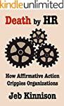 Death by HR: How Affirmative Action C...