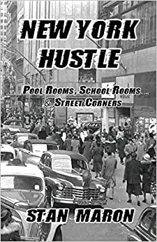Book New York Hustle - Pool Rooms, School Rooms and Street Corners