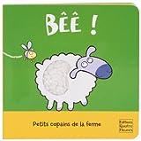 Bêê ! : Petits copains de la ferme