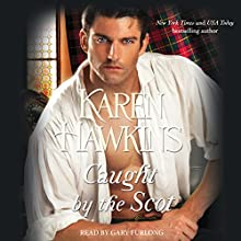 Caught by the Scot Audiobook by Karen Hawkins Narrated by Gary Furlong