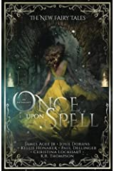 Once Upon a Spell (The New Fairy Tales) (Volume 2) Paperback