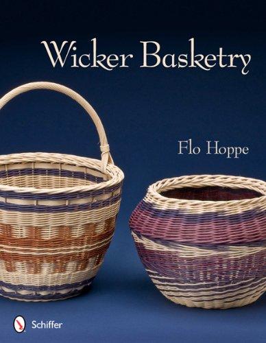 Wicker Basketry (Wicker Basket Weaving)