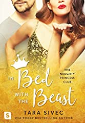 In Bed with the Beast (The Naughty Princess Club)