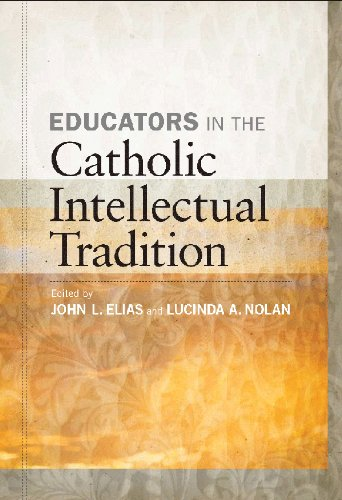 Educators in the Catholic Intellectual Tradition
