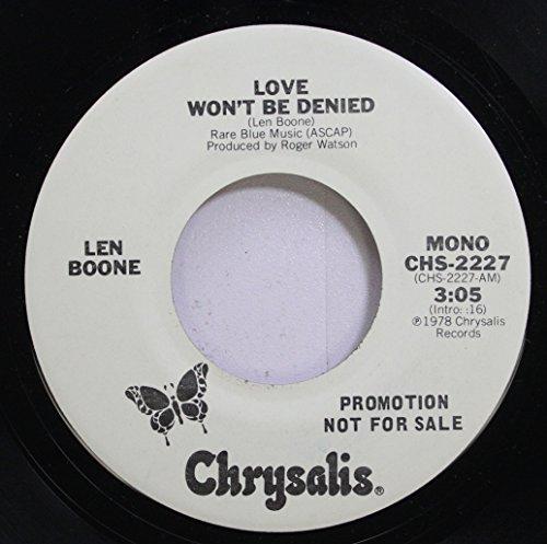 Len Boone 45 RPM Love Won''t Be Denied / Love Won''t Be Denied
