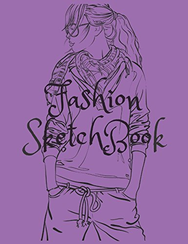 Fashion SketchBook: Figure templates and note to create your style (Fashion (Fashion Note)