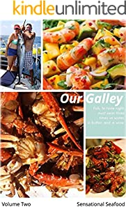 Our Galley: Sensational Seafood