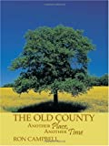 The Old County, Ron Campbell, 1449005942